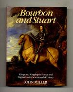 Bourbon and Stuart
