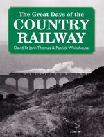 Great Days of the Country Railway