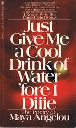 Just Give Me a Cool Drink of Water 'Fore I Die