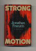 Strong Motion-1st Edition/1st Printing