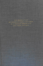 The Assimilation of American Family Patterns by European Immigrants and Their Children