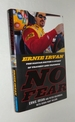 No Fear: Ernie Irvan the Nascar Driver's Story of Tragedy and Triumph