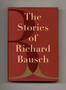 The Stories of Richard Bausch-1st Edition/1st Printing