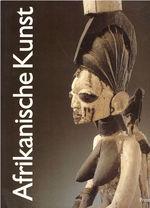 Afrikanische Kunst Aus Der Sammlung Barbier-Mueller, Genf (German Edition)