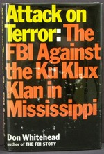 Attack on Terror:  the Fbi Against the Ku Klux Klan in Mississippi