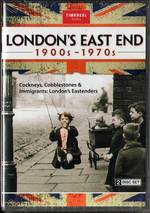 London's East End: 1900s-1970s