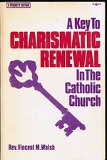 Key to Charismatic Renewal in the Catholic Church