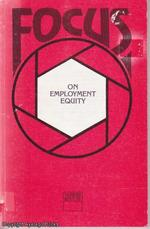 Focus on Employment Equity