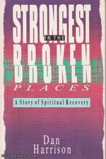 Strongest in the Broken Places