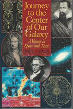 Journey to the Center of Our Galaxy