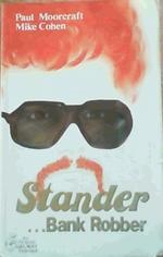 Stander:  Bank Robber