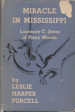 Miracle in Mississippi:  Laurence C. Jones of Piney Woods.