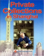 Parivate Collections in Shanghai