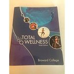TOTAL WELLNESS Broward College