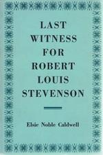 Last Witness for Robert Louis Stevenson