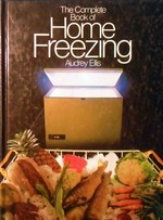 Complete Book of Home Freezing