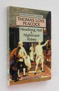 Headlong Hall & Nightmare Abbey