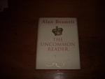 The Uncommon Reader Bennett, Alan