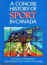 A Concise History of Sport in Canada