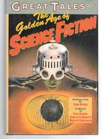 Great Tales of the Golden Age of Science Fiction