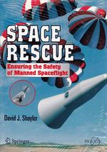 Space Rescue:  Ensuring the Safety of Manned Spaceflight