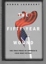 The Fifty Year Wound