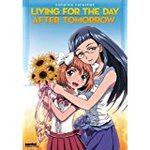 Living for the Day After Tomorrow: Complete Collection