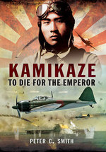 Kamikaze-to Die for the Emperor