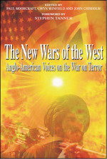 New Wars of the West:  Anglo American Voices on the War on Terror