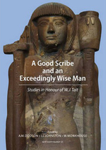 A Good Scribe and Exceedingly Wise Man:  Studies in Honour of W.J. Tait (Ghp Egyptology)