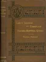 Historic Handbook of the Northern Tour:  Lakes George and Champlain; Niagara; Montreal; Quebec
