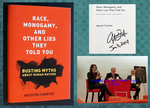 Race, Monogamy, and Other Lies They Told You (Signed 1st, Event Photos)