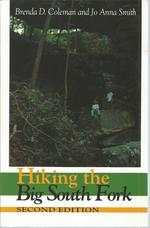 Hiking the Big South Fork (Second Ediiton)