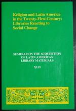 Religion and Latin America in the Twentieth-First Century