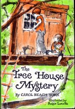 The Tree House Mystery.