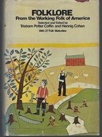 Folklore from the Working Folk of America.