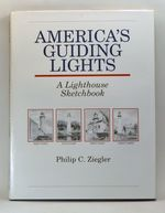Americas Guiding Lights:  a Lighthouse Sketchbook