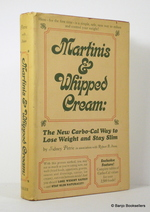 Martinis and Whipped Cream:  the New Carbo-Cal Way to Lose Weight and Stay Slim