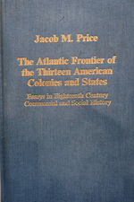 The Atlantic Frontier of the Thirteen American Colonies and States