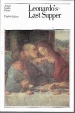 Leonardo's Last Supper (Artistic Guides Series)