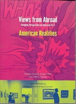 Views From Abroad:  European Perspectives on American Art 3: American Realities
