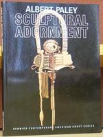 Albert Paley:  Sculptural Adornment