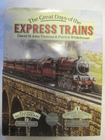 The Great Days of the Express Trains|Thomas & Whitehouse
