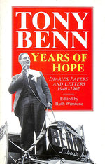Years of Hope:  Diaries, Letters and Papers 1940-1962: Diaries, Letters and Papers, 1940-62