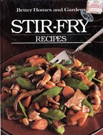 Better Homes and Gardens Stir-Fry Recipes