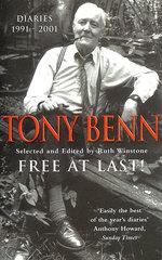 Free at Last! Diaries 1991-2001