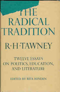 The Radical Tradition-Twelve Essays on Politics, Education, and Literature