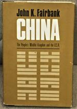 China, the People's Middle Kingdom and the U.S.a.