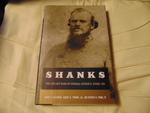 Shanks:  The Life and Wars of General Nathan G. Ebans, CSA