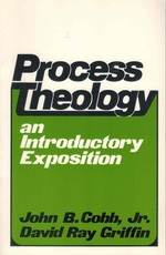 Process Theology an Introductory Exposition